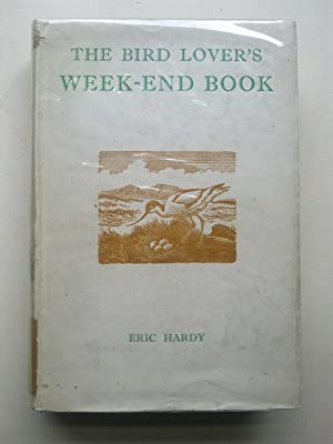 The Bird Lover's Week End Book