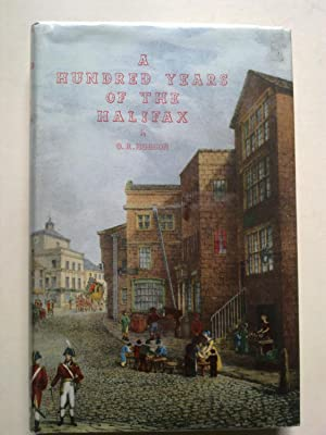 A Hundred Years Of The Halifax