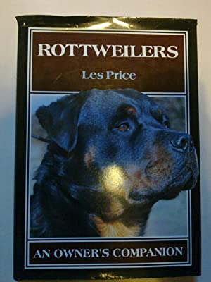 Rottweilers - An Owner's Companion