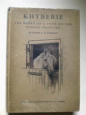 Khyberie - The Story Of A Pony: ENRIQUEZ, Major C.