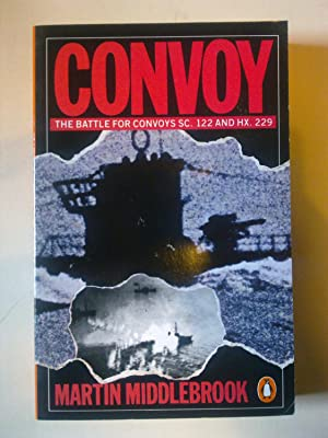 Convoy - The Battle For Convoys SC. 122 And HX. 229
