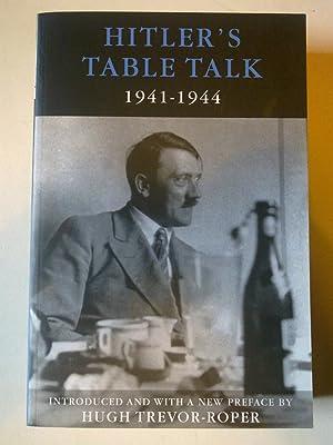 Hitler's Table Talk 1941-1944 - His Private: CAMERON, Norman &