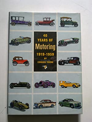 40 Years Of Motoring - 1919 To 1959