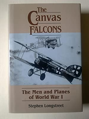 The Canvas Falcons - The Men And Planes Of World War 1