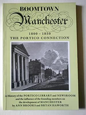 Boomtown Manchester - 1800-1850 The Portico Connection