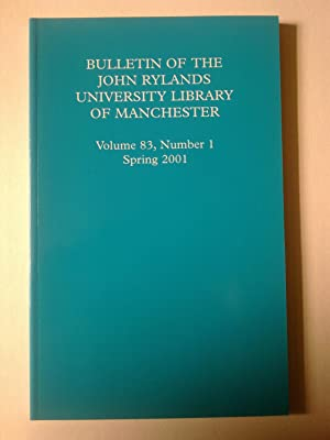Bulletin Of The John Rylands University Library Of Manchester - Volume 83, Number 1, Spring 2001