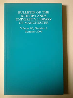 Bulletin Of The John Rylands University Library Of Manchester - Volume 86, Number 2, Summer 2004