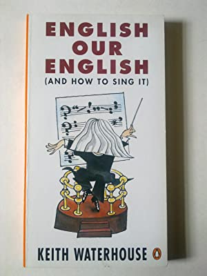 English Our English (And How To Sing It)