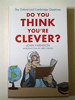 Do You Think You're Clever? - The Oxford and Cambridge Questions