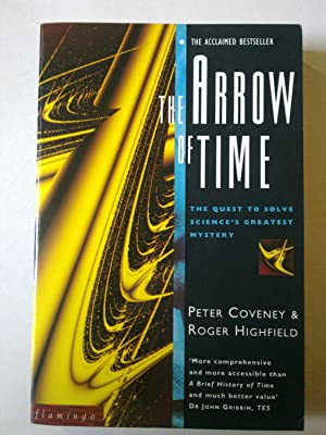 The Arrow Of Time - The Quest To Solve Science's Greatest Mystery