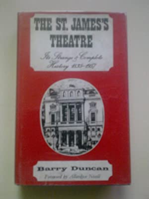 The St. James's Theatre - Its Strange & Complete History