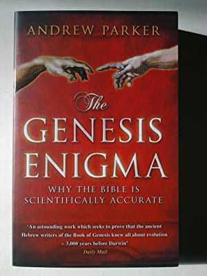The Genesis Enigma - Why The Bible Is Scientifically Accurate