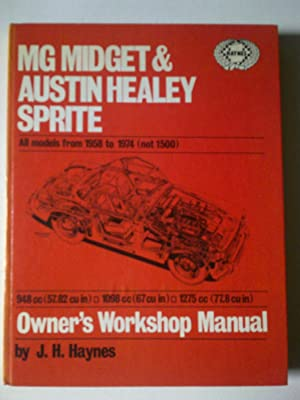 MG Midget / Austin Healey Sprite Owners Workshop Manual