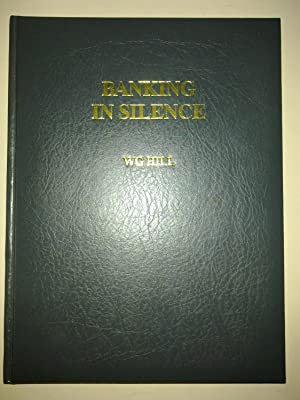 Banking In Silence