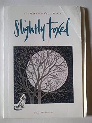 Slightly Foxed - The Real Reader's Quarterly - No 31
