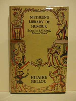 Methuen's Library Of Humour : Hilaire Belloc