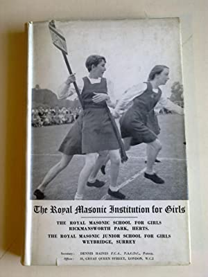 The Royal Masonic Institution For Girls - Year Book 1953