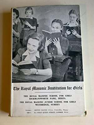 The Royal Masonic Institution For Girls - Year Book 1954