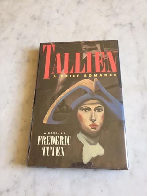 Tallien: A Brief Romance - Tuten Frederic