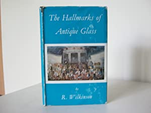 The Hallmarks of Antique Glass: R.Wilkinson