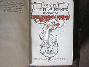 Les Cent Meilleurs Poemes (Lyriques) de la: Auguste Dorchain (ed)