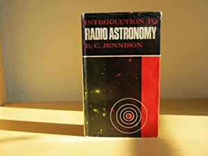 INTRODUCTION TO RADIO ASTRONOMY: R.C.Jennison