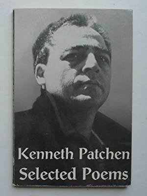 Selected Poems: Patchen, Kenneth