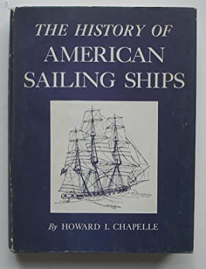 The History of American Sailing Ships: Chapelle, Howard