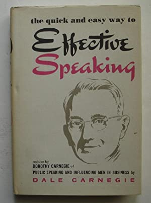 The Quick and Easy Way to Effective: Carnegie, Dale &