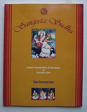 Sangeeta Sudha: English Transliteration and Translation of: Rao, Dasu Damodara