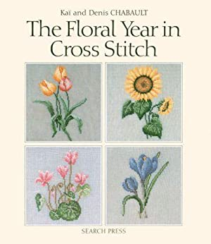 Floral Year in Cross Stitch: and, Kaï
