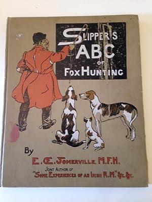Slipper's ABC Of Fox Hunting: Somerville E.OE.: