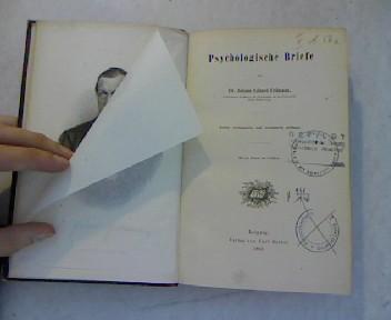 Psychologische Briefe.: Erdmann, Johann Eduard:
