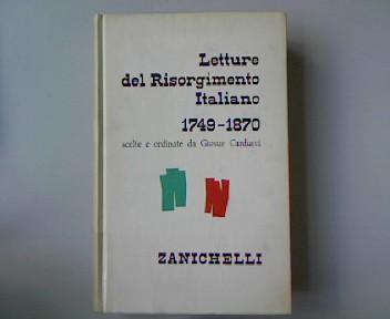 Letture del Risorgimento Italiano 1749-1870. Esercitera i: Carducci, Giosue: