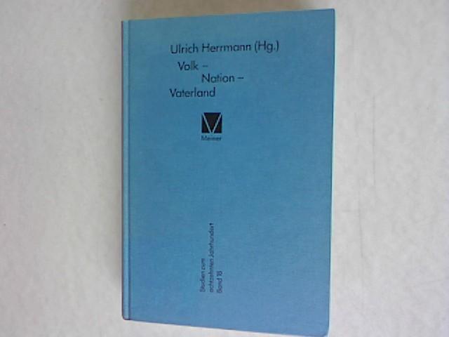 Volk - Nation - Vaterland. Studien zum achtzehnten Jahrhundert Band 18.: Herrmann, Ulrich [Hrsg.]: