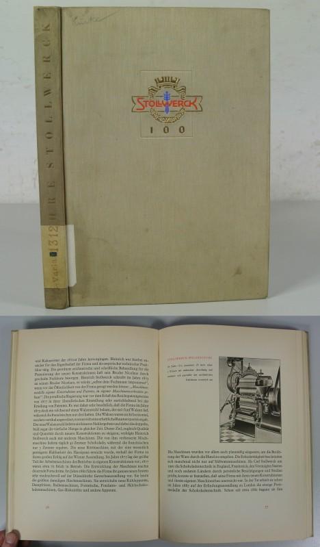 100 Jahre Stollwerck-Geschichte 1839-1939.: Kuske, Bruno: