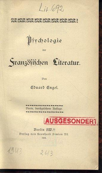 Psychologie der Französischen Literatur.: Engel, Eduard: