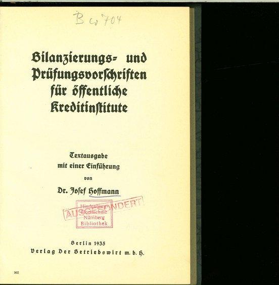 Bilanzierungs- und Prüfungsvorschriften für öffentliche Kreditinstitute.: Hoffmann, Josef: