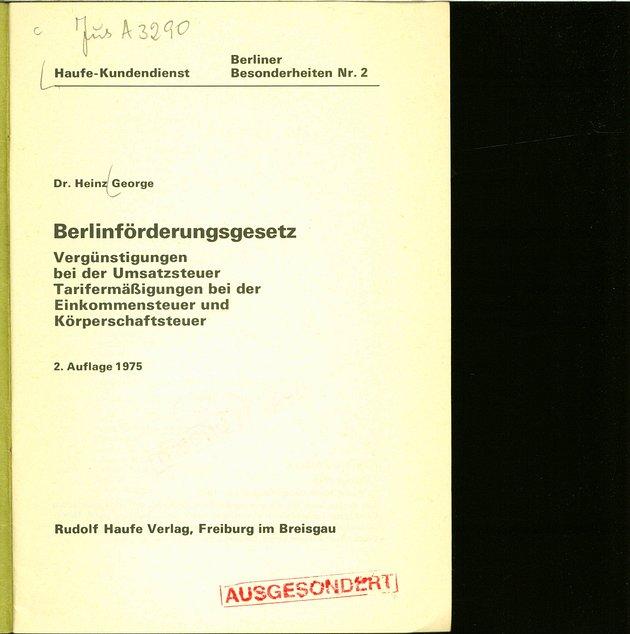 Berlinförderungsgesetz. Vergünstigungen bei der Umsatzsteuer. Tarifermäßigungen bei: Heinz, George:
