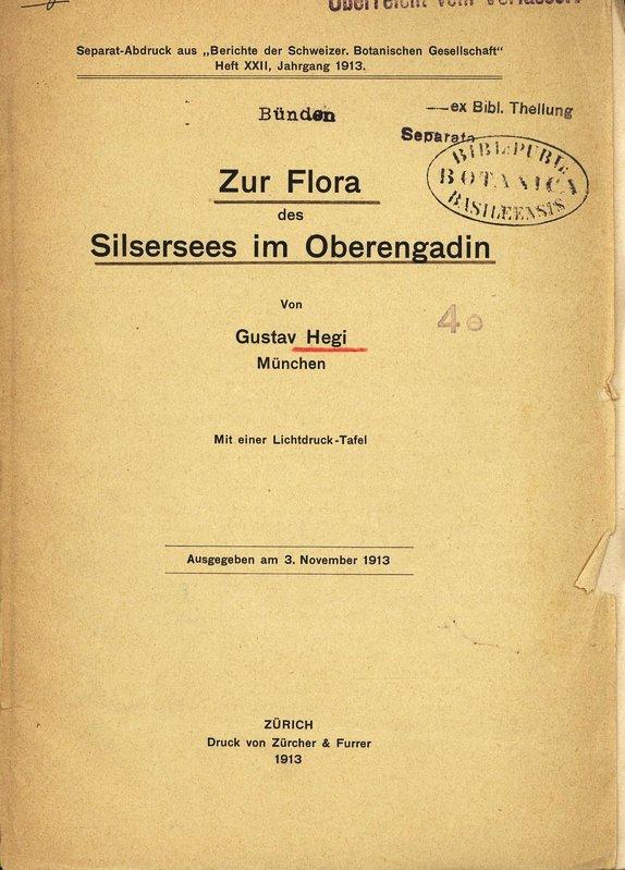 Zur Flora des Silsersees im Oberengadin. Separat-Abdruck: Hegi, Gustav: