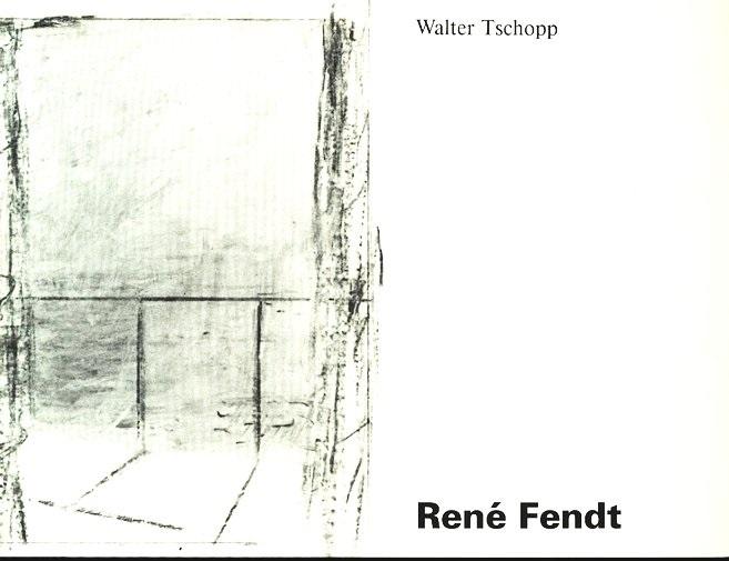 """René Fendt: Ausstellung, Galerie """"zem Specht"""", Basel,: Tschopp, Walter und"""