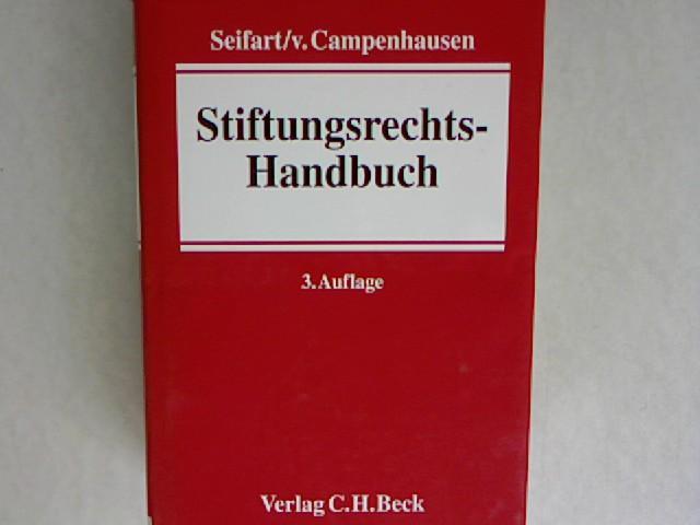 Stiftungsrechts - Handbuch (Stiftungsrechtshandbuch).: Campenhausen, Axel: