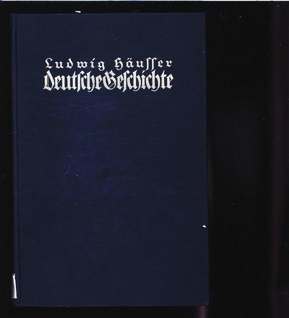 Deutsche Geschichte vom Tode Friedrichs des Großen: Häusser, Ludwig: