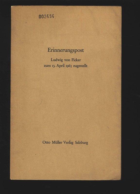 Erinnerungspost, zum 13. April 1965 zugestellt.: Ficker, Ludwig von: