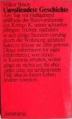 Unvollendete Geschichte.: Braun, Volker:
