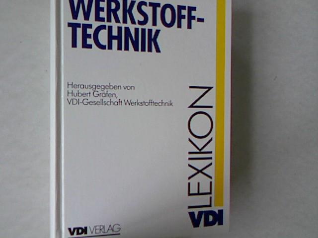 Lexikon Werkstofftechnik: Berichtigter Nachdruck (VDI-Buch).: Gräfen, Hubert,