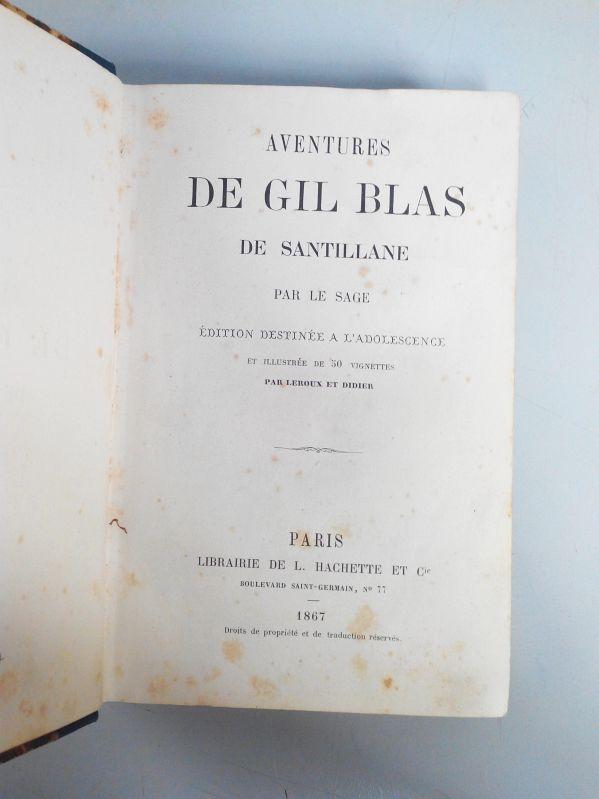 Aventures de Gil Blas de Santillane. Edition: Le sage, Alain-Rene:
