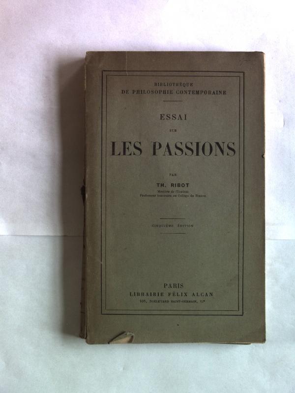 Essai sur les passions. Bibliotheque de philosophie: Ribot, Th.: