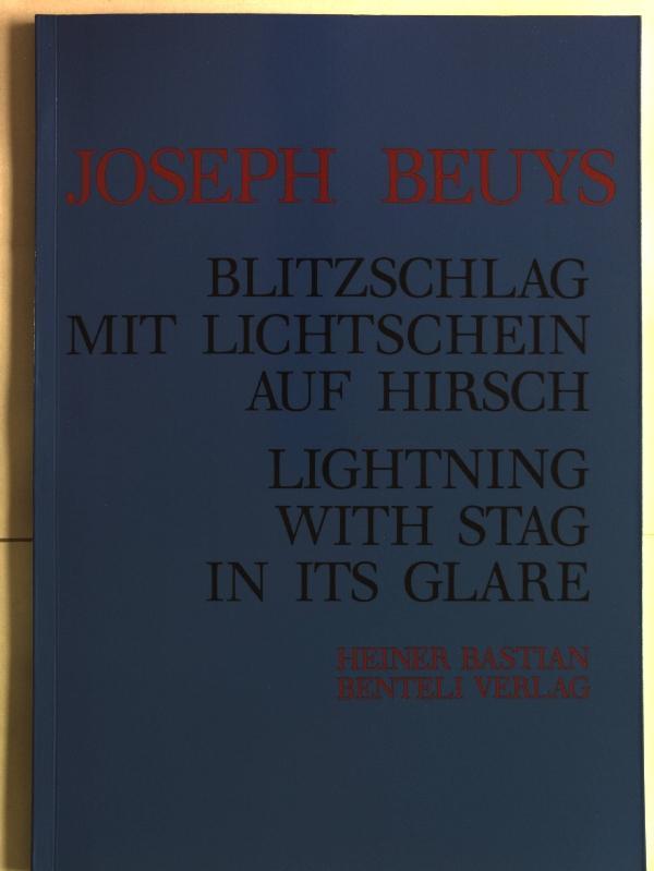 Blitzschlag mit Lichtschein auf Hirsch / Lightning: Beuys, Joseph:
