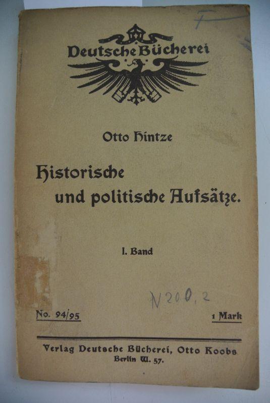 Historische und politische Aufsätze. I. Band. Deutsche: Hintze, Otto: